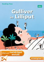 Reading Time Gulliver in Lilliput CE2 - Manuel numérique enrichi enseignant - Ed. 2013