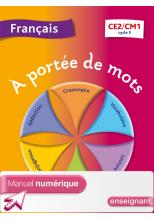 A portée de mots - Français CE2-CM1 - Manuel numérique simple version enseignant - Ed. 2013