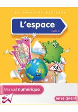 Les Dossiers Hachette Découverte du monde Cycle 2 - L'espace - Manuel num simple enseignant - 2014