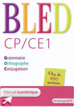 Bled CP/CE1 - Manuel numérique simple version enseignant - Ed. 2014