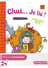 Chut... Je lis ! - Méthode de lecture CP - Cahiers élève 1 et 2 numériques version enseignant - 2014