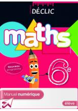 Manuel numérique Déclic Maths 6e - Licence élève - ed. 2009