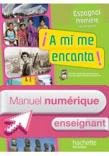 Manuel numérique A mi me encanta Espagnol 1re Edition 2011 - Licence enseignant
