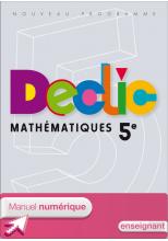 Manuel numérique enseignant Déclic Maths 5e