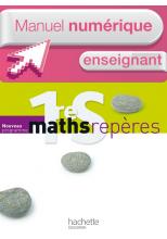 Manuel numérique Maths Repères 1ère S - Licence enseignant - Edition 2011