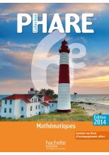 Phare Mathématiques 6e compact - Edition 2014