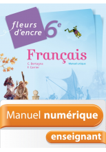 Manuel numérique Fleurs d'encre français 6e - Licence enseignant - Edition 2014