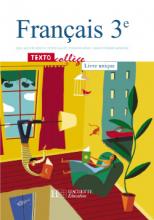 TextoCollège 3e - Français - Livre de l'élève - Edition 2003