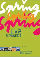 Spring 3e LV2 - Anglais - Livre de l'élève - Edition 2005