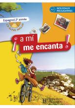 A mi me encanta 2e année - Espagnol - Livre de l'élève - Edition 2007