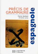 Précis de grammaire espagnole - Edition 2000