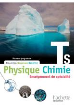 Physique-Chimie T S spécialité - Livre élève Grand format - Edition 2012