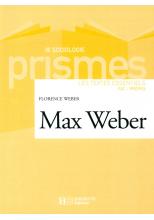 Max Weber - Les textes essentiels