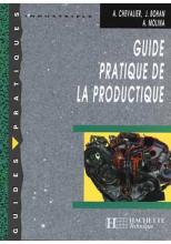 Guide pratique de la productique - Livre élève - Ed.2000