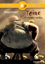Bibliocollège - Toine et autres contes, Maupassant