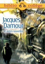 Bibliocollège - Jacques Damour et autres nouvelles, Émile Zola