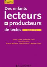 Des enfants lecteurs et producteurs de textes aux cycles 2 et 3