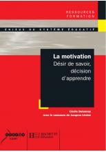 La motivation - Désir de savoir, décision d'apprendre