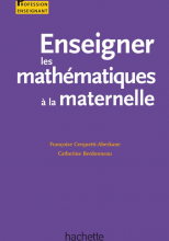 Enseigner les mathématiques à l'école à la maternelle