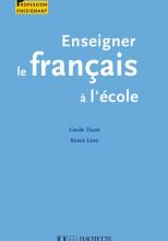 Enseigner le français à l'école
