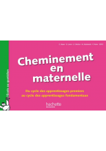 Cheminement en maternelle-Du cycle des apprentissages 1ers au cycle des apprentissages fondamentaux