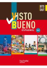 Visto Bueno BTS/DUT - livre élève - éd.2011
