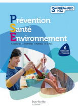Prévention Santé Environnement 3e Découverte professionnelle - Livre élève - Ed.2011