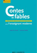 Contes et fables pour l'enseignement moderne - Approches analogiques en pédagogie