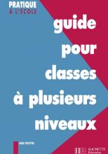 Guide pour classes à plusieurs niveaux