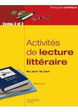 Activité de lecture litteraire, au jour le jour