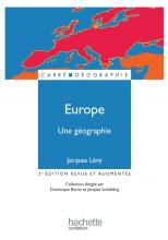 Europe, une géographie - La fabrique d'un continent