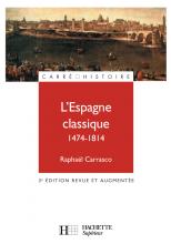 L'Espagne classique 1474 - 1814