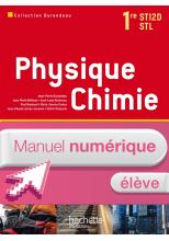 Physique Chimie 1res STI2D/STL - Manuel numérique - Licence élève - Ed.2011