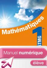Mathématiques 1re STMG - Manuel numérique - Licence élève - Ed. 2012
