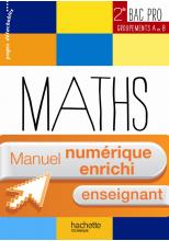 Ressources & Pratiques Maths 2de Bac Pro Grpts A et B - Manuel numérique enseignant enrichi - Ed