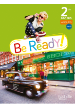 Be ready! 2de Bac pro - Livre élève - Ed. 2014