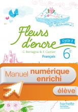 Manuel numérique Fleurs d'encre français cycle 3 / 6e - Licence enrichie élève - éd. 2016