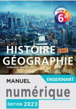 Manuel numérique Histoire-Géographie-EMC cycle 3 / 6e - Licence enrichie enseignant - éd. 2016
