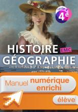 Manuel numérique Histoire-Géographie-EMC cycle 4 / 4e - Licence élève enrichie - éd. 2016