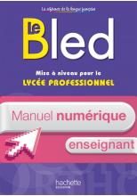 Le BLED - Mise à niveau pour le lycée professionnel - Manuel numérique enseignant simple