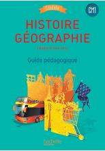 Histoire-Géographie CM1 - Collection Citadelle - Guide pédagogique - Ed. 2016