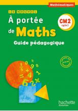 Le Nouvel A portée de maths CM2 - Guide pédagogique - Ed. 2016