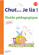 Chut... Je lis ! Méthode de lecture CP - Guide pédagogique + CD - Ed. 2016