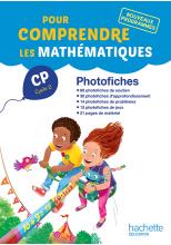 Pour comprendre les mathématiques CP - Photofiches - Ed. 2016