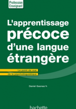 L'Apprentissage précoce d'une langue étrangère