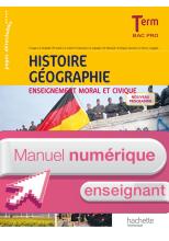 Histoire - Géo - Enseignement moral et civique - Term Bac Pro - Manuel numérique enseignant simple