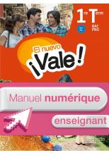 EL nuevo ¡Vale! 1re & Terminale Bac Pro - Manuel numérique enseignant simple Éd. 2016