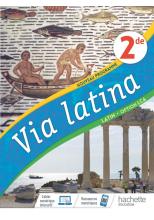 Via Latina Latin Option LCA 2de - Livre Elève - Ed. 2020