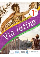 Via Latina Option LCA et Spécialité LLCA 1ère - Livre Elève - Ed. 2020