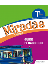 Miradas Terminale - Livre du professeur - Ed. 2020